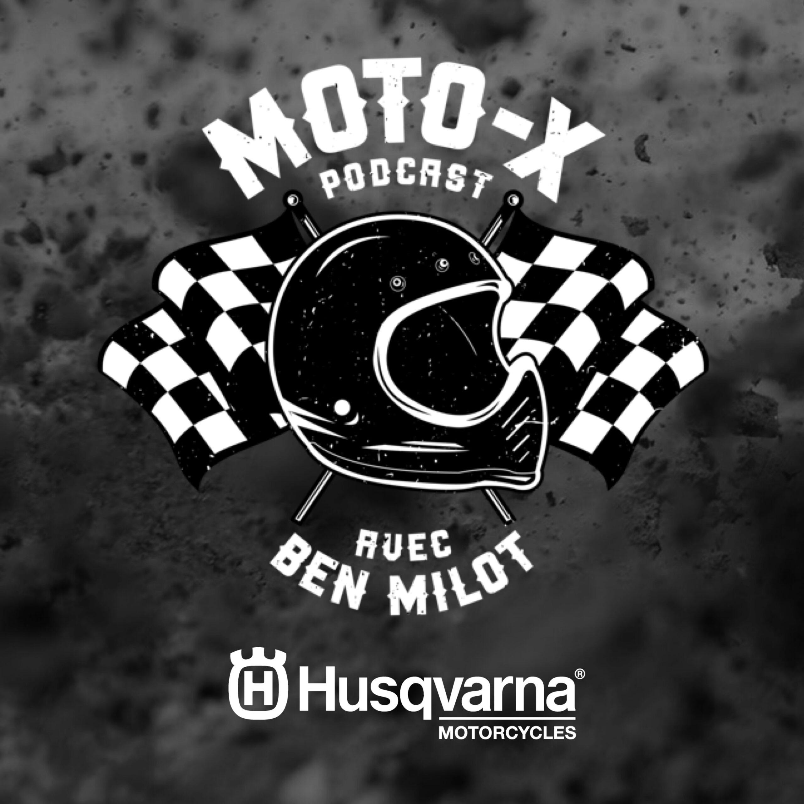 Moto-X Podcast avec Ben Milot