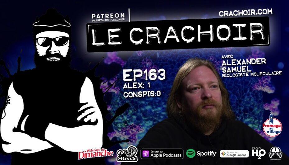 Le Crachoir – EP163: Alex: 1 – Conspis: 0