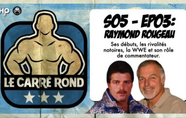 Le Carré Rond – S05 – EP03: Raymond Rougeau