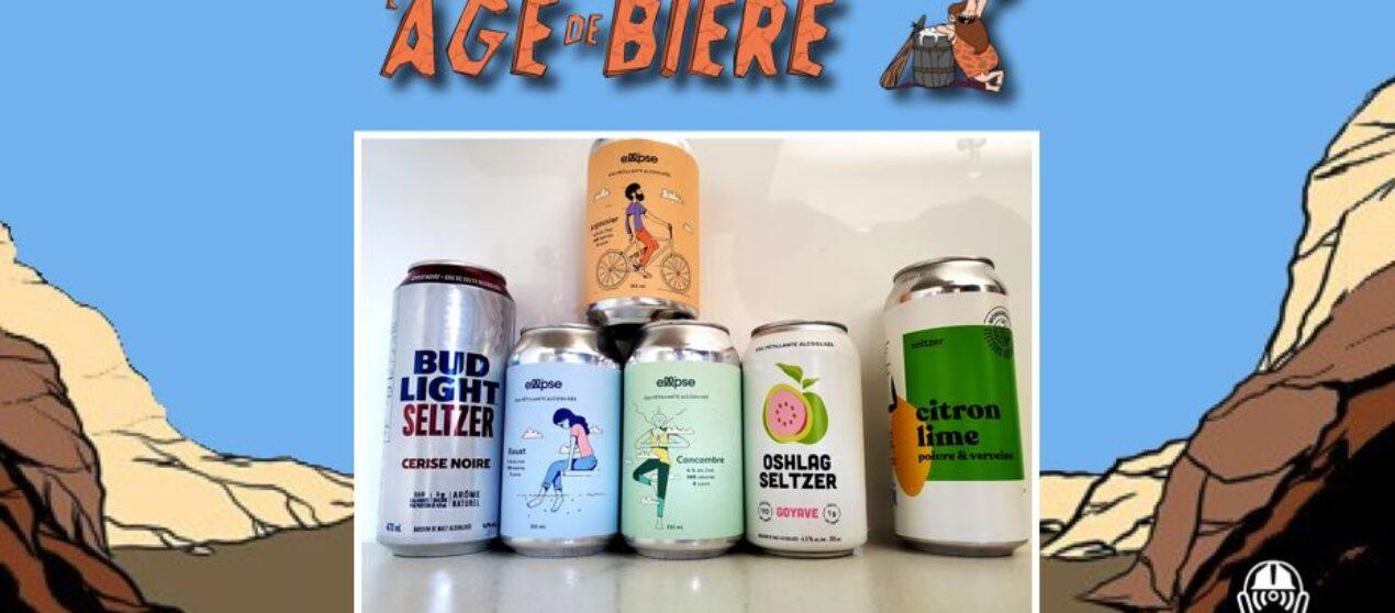 L'Âge de Bière – S03 – EP25: L'Âge du Seltzer #1 – Bud Light Cerise, Ellipse et Oshlag Goyave