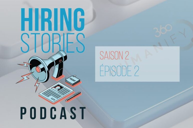 Hiring Stories Podcast – S02 – EP02