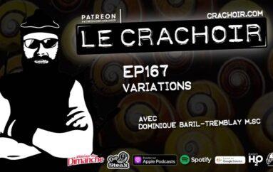 Le Crachoir – EP167: Variations