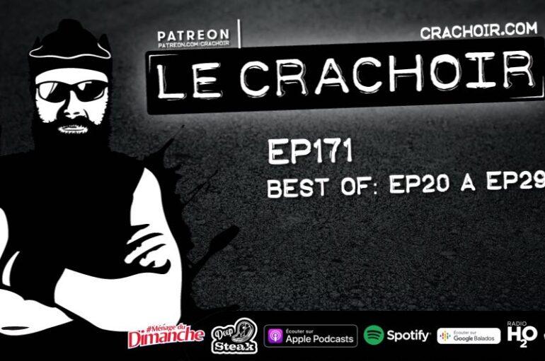 Le Crachoir – EP171: Best of. EP20 > EP29