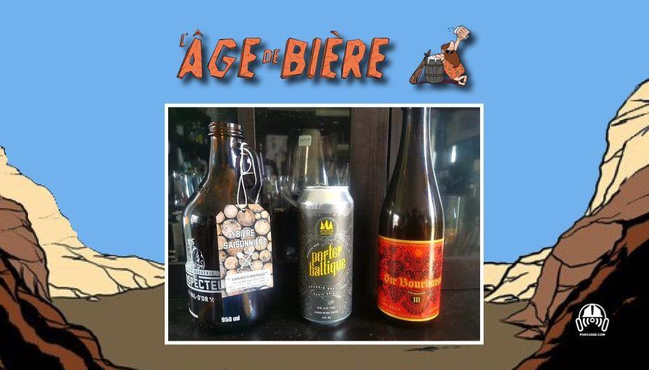L'Âge de Bière – S03 – EP34:  avec Maude – Sauvage d'Amyrique, Porter Baltique Ruisseau Noir et Sir Bourbarov III