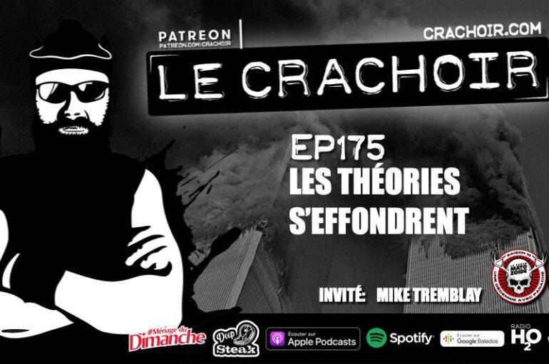 Le Crachoir – EP175: Les théories s'effondrent