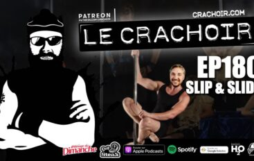 Le Crachoir – EP180: Slip & Slide